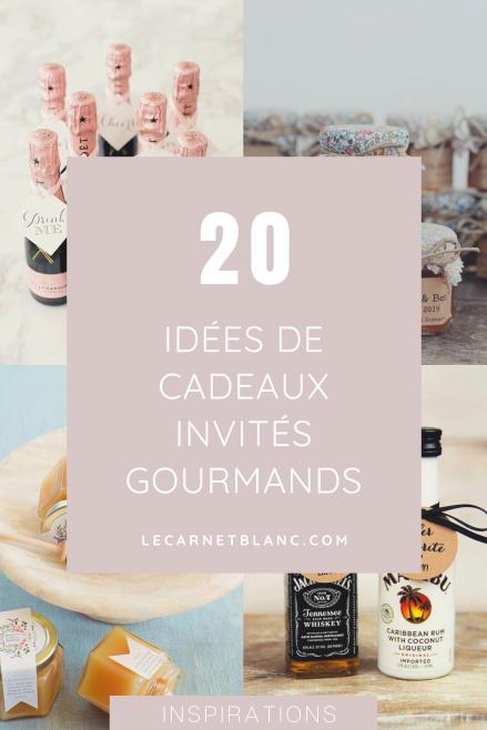 20 idées de cadeaux invités gourmands - Blog mariage - Le Carnet Blanc