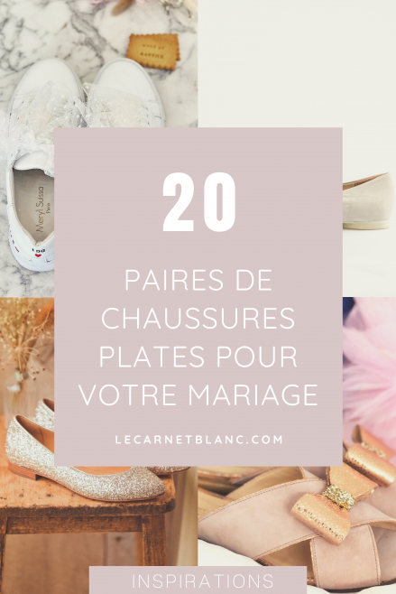 Chaussures plates pour un mariage Blog mariage - Le Carnet Blanc