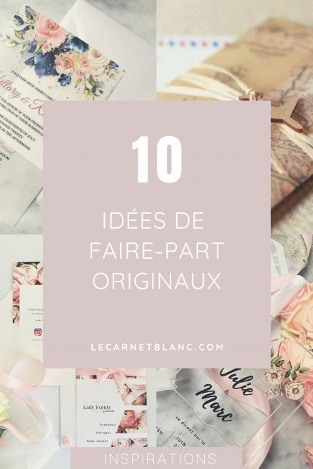 10 idées de faire-part originaux - blog mariage - Le Carnet Blanc