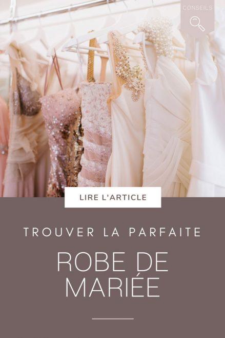 trouver sa robe de mariée pour son mariage - blog mariage - Le Carnet Blanc